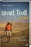 Israel Trail mit Herz - Christian Seebauer