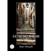 Le vie dei borghi - Lazio e dintorni