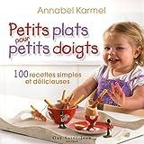 """Afficher """"Petits plats pour petits doigts"""""""