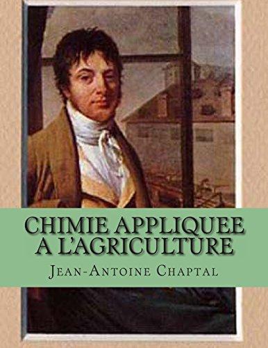 Chimie appliquee a l'agriculture par M. Jean-Antoine Chaptal