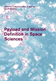 Payload and Mission Definition in Space Sciences (2011-04-14)