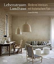 Moderne Interieurs mit historischem FlairGebundenes BuchModernes Landleben stilvoll genießen Leichtigkeit, Entspannung und Behaglichkeit - das moderne Leben auf dem Land erzählt von einem unkomplizierten und naturnahen Lebensstil. Alle Häuser in dies...