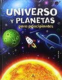 Universo y Planetas para Principiantes (Conocimiento para Principiantes)