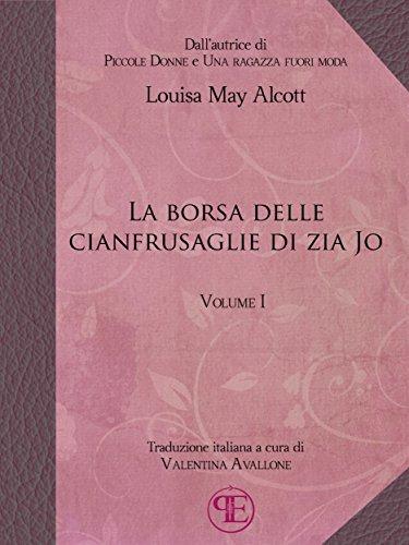 La borsa delle cianfrusaglie di Zia Jo (Vol. I)