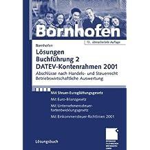 Buchführung 2, DATEV-Kontenrahmen 2001, Lösungsbuch, EURO (Livre en allemand)