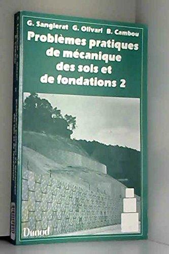 Problèmes pratiques de mécanique des sols et de fondations par Collectif