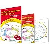 Auf einen Blick! Der Beobachtungsbogen für Kinder von 3-6: Mit Tipps und Materialien für die Kita-Praxis
