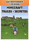 Minecraft. Trucos y secretos