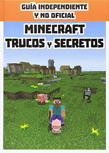 Minecraft Trucos Y Secretos