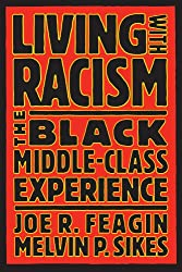Living with Racism: Black Middle Class Experience