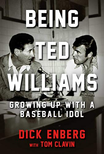 Being Ted Williams: Growing Up with a Baseball Idol (English Edition) por Dick Enberg