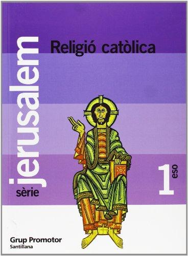 Religio Católica 1 Eso Jerusalem Catalan Grup Promotor - 9788479182151