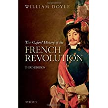 The Oxford History of the French Revolution: Third Edition