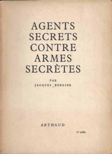 Agents secrets contre armes secrètes