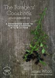 : The Foragers' Cookbook: A Countryside Guide to Foraging and Cooking with Wild Food (Countryside Edition)