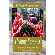 [ HEALING SUMMER ] by Seckman, Elizabeth ( Author) Dec-2012 [ Paperback ]