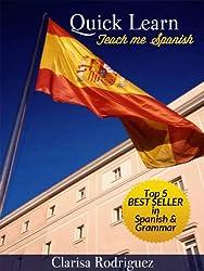 Quick Learn. Teach Me Spanish (English Edition)