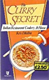 The Curry Secret: Indian Restaurant Cookery at Home