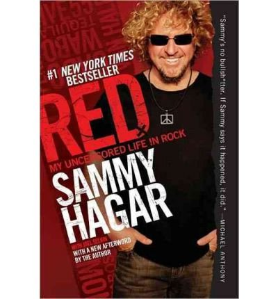 [(Red: My Uncensored Life in Rock)] [ By (author) Sammy Hagar ] [April, 2012]