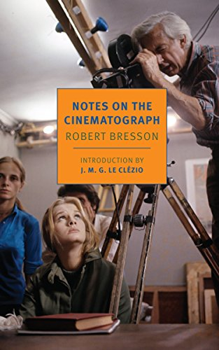 Notes On The Cinematograph (Nyrb Classics) por Robert Bresson