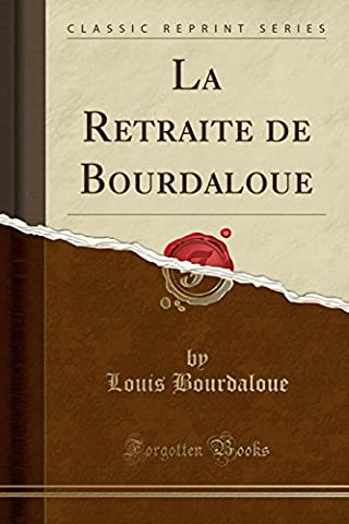 La Retraite de Bourdaloue (Classic