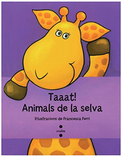 Taaat! Animals de la selva