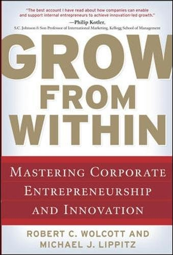grow-from-within-mastering-corporate-entrepreneurship-and-innovation-management-leadership