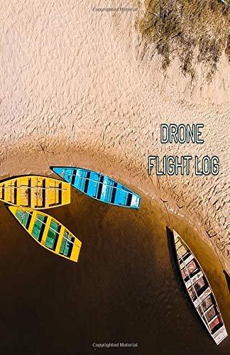 Drone Flight Log: 5.5 x 8.5