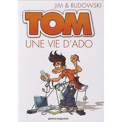 Tom, Tome 1 : Une vie d'ado