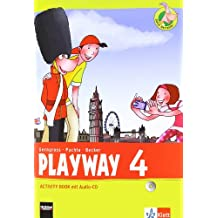 Playway 4. Ab Klasse 3: Activity Book mit Audio-CD Klasse 4 (Playway. Für den Beginn ab Klasse 3. Ausgabe ab 2013)