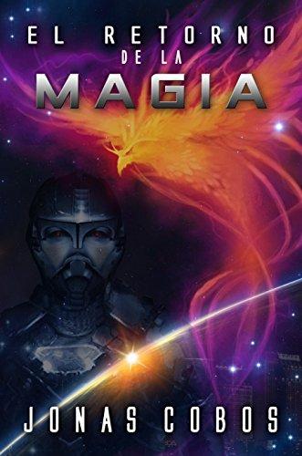El Retorno de la Magia (Magius nº 1)