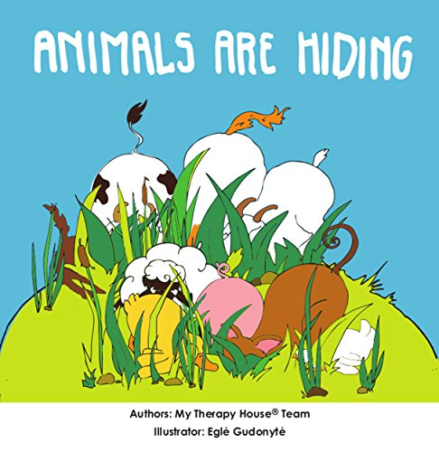 Animals are Hiding (My Therapy House Book 10) (English Edition)