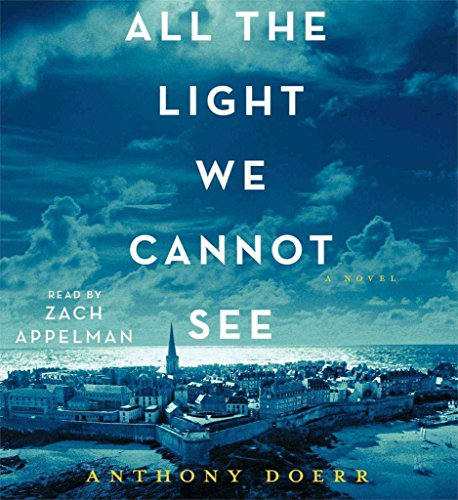 [All the Lights We Cannot See] (By: Anthony Doerr) [published: May, 2014]
