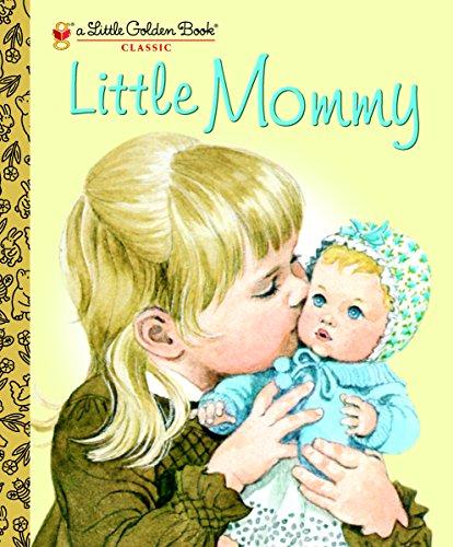 Little Mommy (Little Golden Book) par Sharon Kane