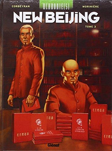 Uchronie(s) : New Beijing, Tome 3