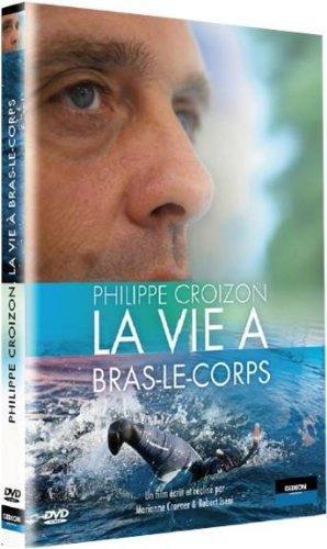 Philippe Croizon, la vie a bras le corps