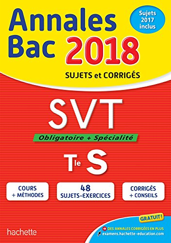 Annales Bac 2018 SVT Term S par Patrice Delguel, Nathalie Fabien