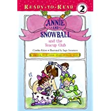 Annie and Snowball and the Teacup Club (English Edition)