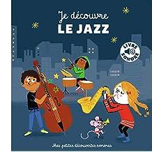 Je Découvre le jazz (Livre Sonore)