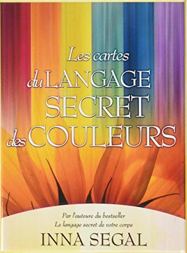 Les cartes du langage secret des couleurs : Avec un livret et 45 cartes par Inna Segal