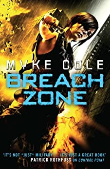 Breach Zone (Shadow Ops Book 3) by [Cole, Myke]