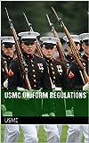 USMC Uniform Regulations (English Edition)