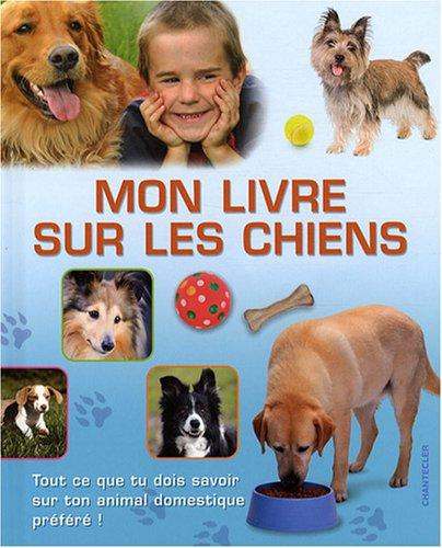 Mon livre sur les chiens