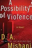 Image de A Possibility of Violence: A Novel