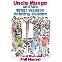 Uncle Mungo and the Great Wallaby Painting Contest