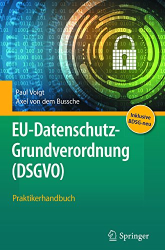 EU-Datenschutz-Grundverordnung (DSGVO): Praktikerhandbuch