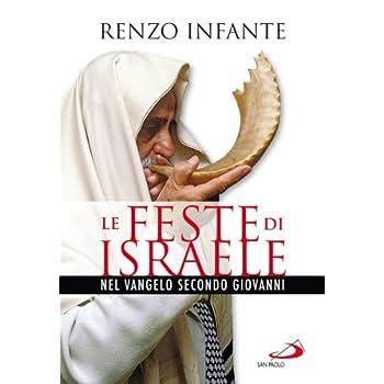 Le Feste Di Israele Nel Vangelo Secondo Giovanni