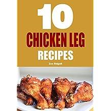 10 Chicken Leg Recipes (Portuguese Edition)