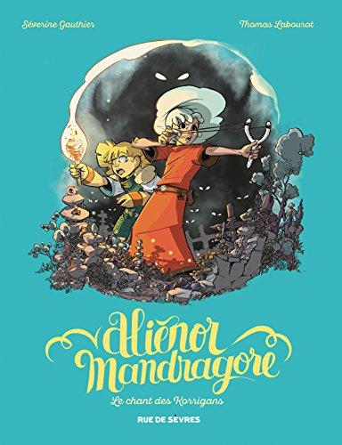 Aliénor Mandragore (Tome 4) : Le Chant des Korrigans