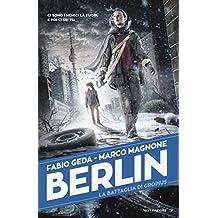 La battaglia di Gropius. Berlin: 3